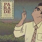 Play & Download Todas las Estrellas by Parade | Napster