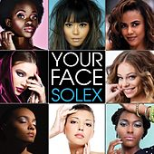 Play & Download Your Face by Solex | Napster