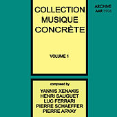 Collection Musique Concrète, Vol. 1 by Various Artists