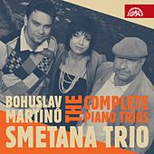 Play & Download Martinů: The Complete Piano Trios by Smetana Trio | Napster