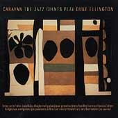 Play & Download Caravan: The Jazz Giants Play Duke Ellington by Various Artists | Napster