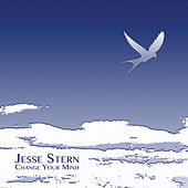 Play & Download Change Your Mind by Jesse Stern | Napster