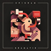Epigram by Gramatik