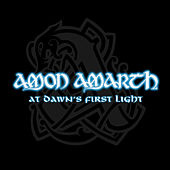 Play & Download At Dawn's First Light by Amon Amarth | Napster