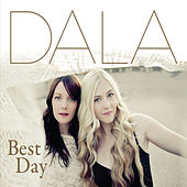 Play & Download Best Day by Dala | Napster