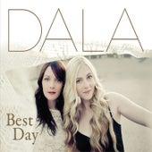 Best Day by Dala