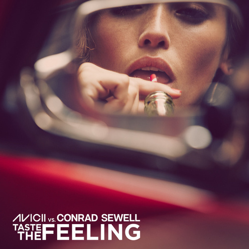 Play & Download Taste The Feeling (Avicii Vs. Conrad Sewell) by Avicii | Napster