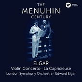 Play & Download Elgar: Violin Concerto & La Capricieuse by Yehudi Menuhin | Napster
