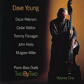 Play & Download Two By Two - Piano Bass Duets Vol. I by Dave Young | Napster