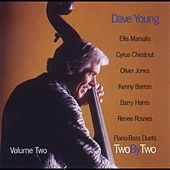 Play & Download Two By Two - Piano Duets Vol. II by Dave Young | Napster