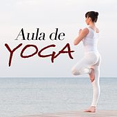 Aula de Yoga - Música New Age Relaxante para Emagrecer by Various Artists