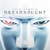 Play & Download Dreadnought by Erik Ekholm | Napster