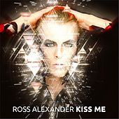 Play & Download Kiss Me by Ross Alexander | Napster