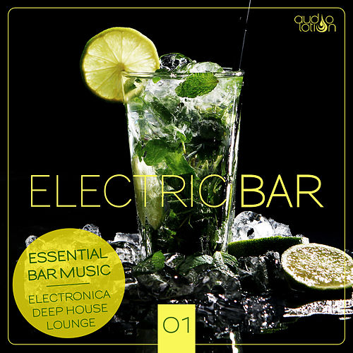 Electric Bar, Vol. 1 von Various Artists
