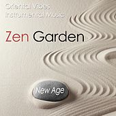 Play & Download Zen Garden: Oriental Vibes with Instrumental Music for Relaxation to Fend off Stress, Anxiety and Anger from your Daily Life by Various Artists | Napster