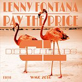 Play & Download Pay the Price (Original Mix) by Lenny Fontana | Napster