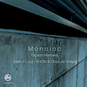 Play & Download Gipson Remixes by Monoloc | Napster