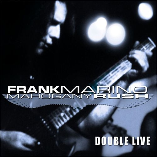 Play & Download Double Live by Mahogany Rush | Napster