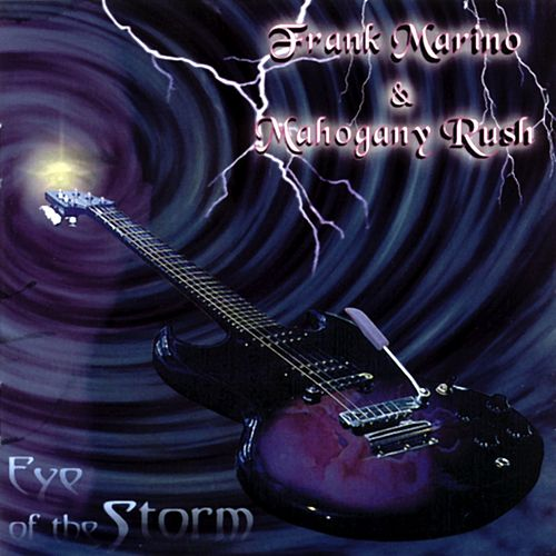 Play & Download Eye of the Storm by Mahogany Rush | Napster