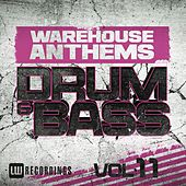 Warehouse Anthems: Drum & Bass, Vol. 11 - EP by Various Artists
