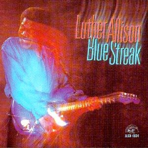 Play & Download Blue Streak by Luther Allison   Napster