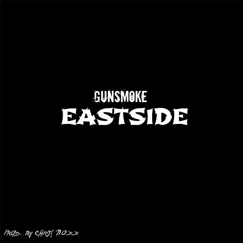 Play & Download Eastside by Gunsmoke | Napster