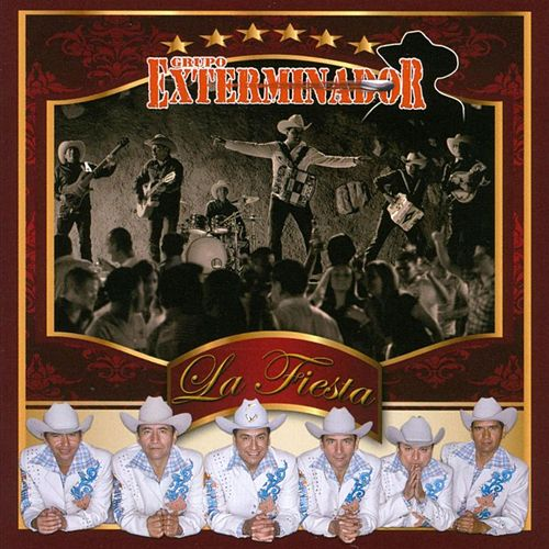 Play & Download La Fiesta by Grupo Exterminador | Napster