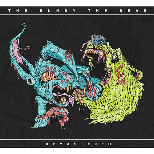Play & Download The Bunny the Bear (Remastered) by The Bunny The Bear | Napster