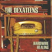Play & Download Hardwire Healing by Dexateens | Napster