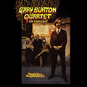 Play & Download Gary Burton Quartet In Concert by Gary Burton | Napster