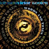 Words and Tones von Victor Wooten