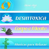 Play & Download Desintoxica Corpo e Mente - Musicas para Relaxar by Various Artists | Napster