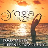 Play & Download Yoga del Mar: Yoga Musik & Tiefenentspannung Atmospheres, Wellness Spa Musik Cafe & Naturgeräusche Entspannungsmusik Klangkulissen by Various Artists | Napster
