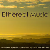 Play & Download Ethereal Music – Amazing New Age Music for Meditation, Yoga Nidra and Deep Sleep by Sounds of Nature White Noise for Mindfulness Meditation and Relaxation BLOCKED | Napster