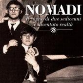 Play & Download Il sogno di due sedicenni è diventato realtà by Nomadi | Napster