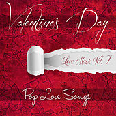 Valentine's Day - Pop Love Songs by Various Artists