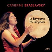 Le royaume (The Kingdom) von Catherine Braslavsky