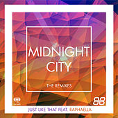 Just Like That (Remixes) by Midnight City