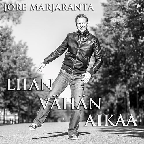 Liian Vähän Aikaa by Jore Marjaranta