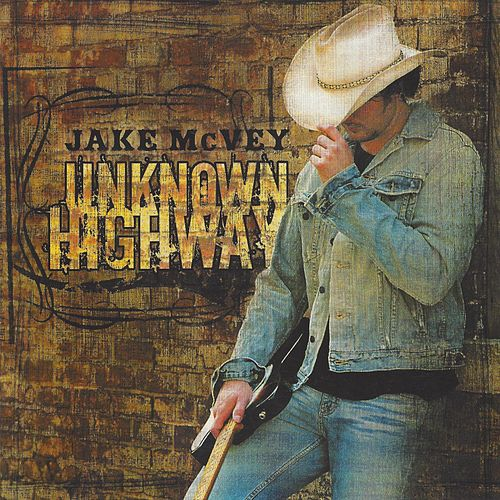 Play & Download Unknown Highway by Jake Mcvey | Napster