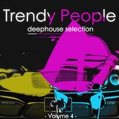Trendy People, Vol. 4 by Various Artists