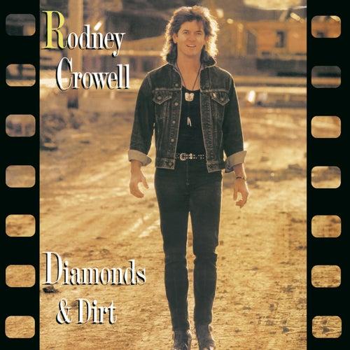 Diamonds & Dirt by Rodney Crowell