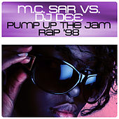 Play & Download Pump Up The Jam Rap '98 by Mc Sar | Napster