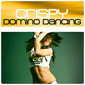 Play & Download Domino Dancing by Crispy | Napster