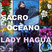 Play & Download Sacro Oceano by Lady Hagua | Napster