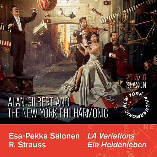 Play & Download Salonen: L.A. Variations & Strauss: Ein Heldenleben, Op. 40 by Alan Gilbert | Napster