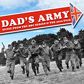 Dad's Army… Music from the BBC T.V. Series and 2016 Movie by Various Artists