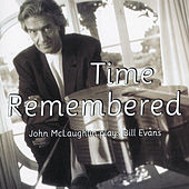Play & Download Plays Bill Evans: Time Remembered by John McLaughlin | Napster