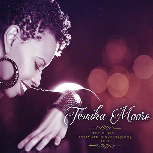 Play & Download The Closet: Intimate Conversations by Temika Moore | Napster