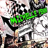 Play & Download Downtown by Michelle Penn | Napster
